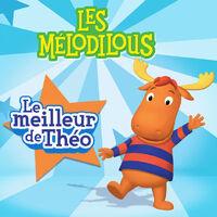 Les Mélodilous Le meilleur de Théo - iTunes Cover (Canada)