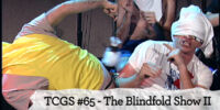 The Blindfold Show II