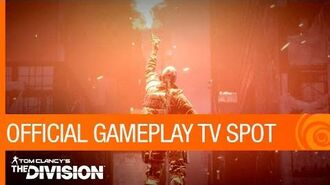 Tom Clancy's The Division - Official Gameplay TV Spot US