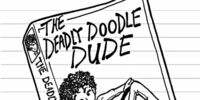 The Deadly Doodle Dude