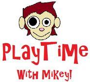 Playtimewithmikey