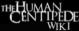The Human Centipede Wiki