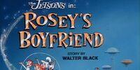 Rosey's Boyfriend