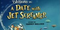 A Date with Jet Screamer