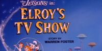 Elroy's TV Show
