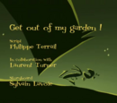 Get out of my garden!