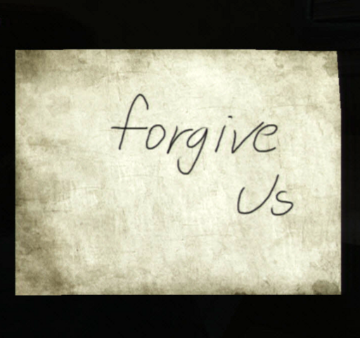 File:Forgive Us.png