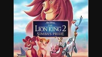 The Lion King 2 Soundtrack - We Are One