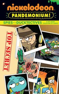 Nick Pandemonium - Spies and DuckTectives Cover