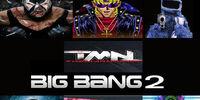 Big Bang 2 (2013)