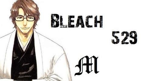 """Bleach Chapter 529 Review """"Aizen Again!?"""""""