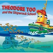 TheodoreTooandtheShipwreckSchoolBook