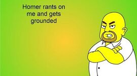Homer rants on me and gets grounded