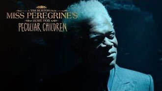 "Miss Peregrine's Home For Peculiar Children ""Ever Wonder"" 20th Century FOX"
