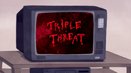 S6E04.251 Triple Threat the Movie