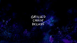 Grilled Cheese Deluxe TC