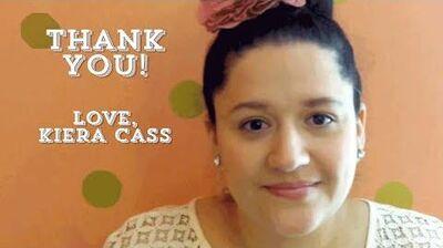 Thank You Selection Series Fans! Love, Kiera Cass