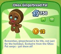Okea Gingerbread Pal