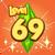 Level 69