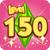 Level 150