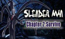 2 slender man chapter 2 survive