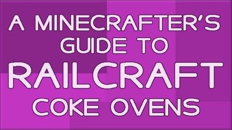 A Minecrafter's Guide To RailCraft Coke Ovens