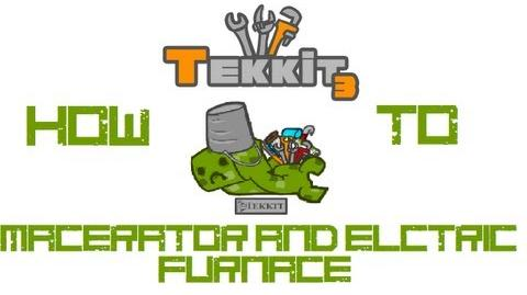 Tekkit - How-to Macerators and Electric Furnaces-0