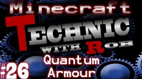 Minecraft Technic Part 26 Quantum Armor & Making Loads Of UU-Matter!