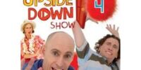 The Upside Down Show, Volume 4