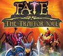 Fate: The Traitor Soul