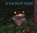 Turmoil Toads