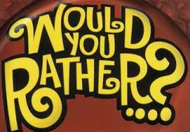 File:Would you rather!!!.png