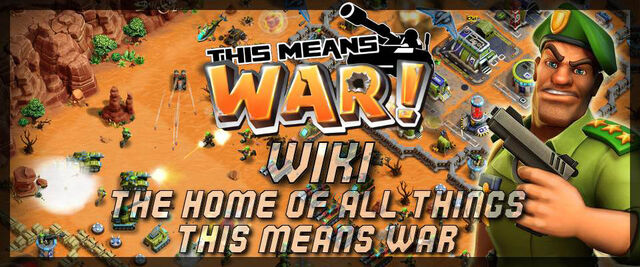 File:This Means WAR msin page banner!.jpg