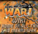 This Means War! Wiki