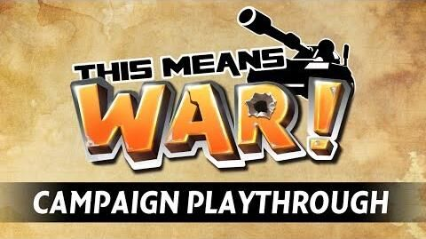 This Means WAR! Campaign Playthrough - Barricade