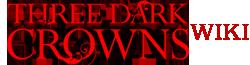 Three Dark Crowns Wiki