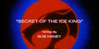 Secret of the Ice King