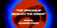 The Spaceship Beneath the Sands