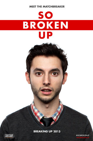 File:So Broken Up - Teaser Poster.jpg