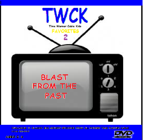 File:488px-Time Warner Cable Kids Favorites 2 Blast from the Past DVD Cover.png