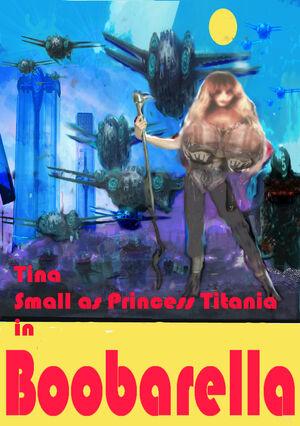 TINA SMALL AS Princess Titania in BOOBARELLA poster