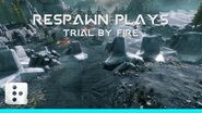 Respawn Play's Trial by Fire Titanfall 2
