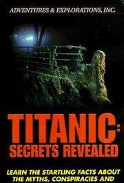 Titanic Secrets Revealed