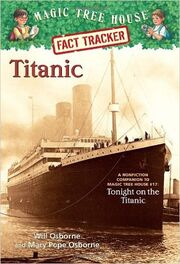 The Magic Tree House Fact Tracker Titanic
