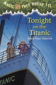 The Magic Tree House Tonight on the Titanic Chapter Book