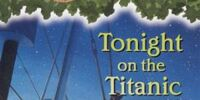 Magic Tree House: Tonight on the Titanic