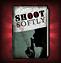 Shoot Softly