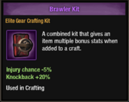 Brawler kit