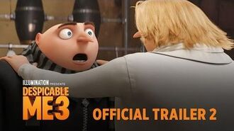 Despicable Me 3 - In Theaters June 30 - Official Trailer 2 (HD)