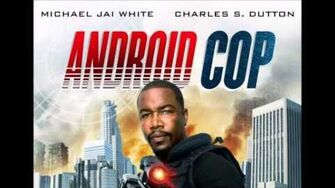 ANDROID COP Trailer 01 2013